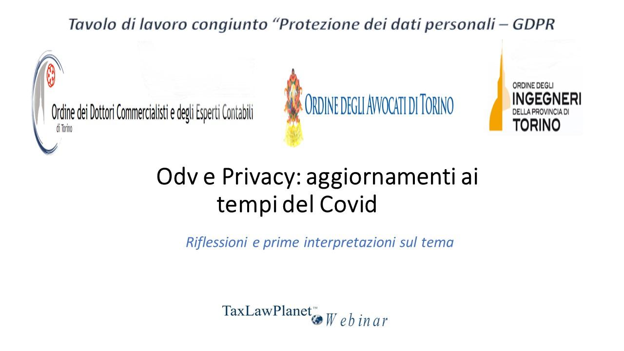 """Atti Taxlawplanet Webinar """"Odv e Privacy: aggiornamenti ai tempi del Covid"""""""